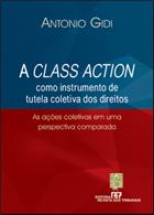 Class Action como Instrumento de Tutela Coletiva dos Direitos